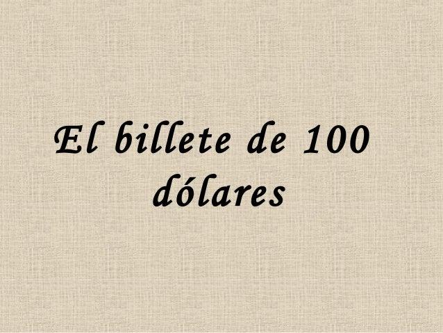 El billete de 100 dólares