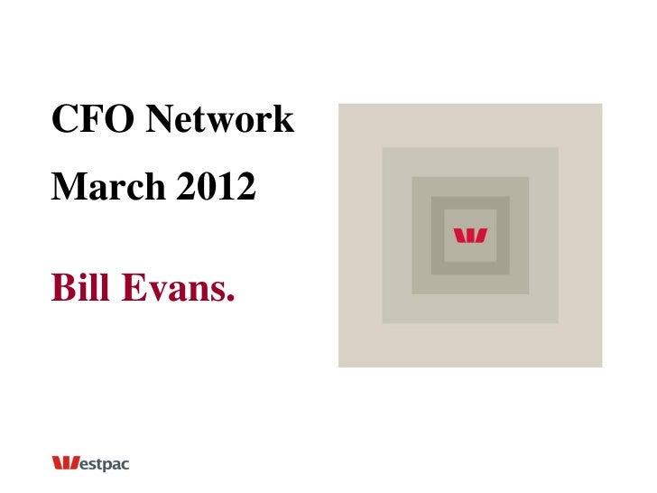 CFO NetworkMarch 2012Bill Evans.