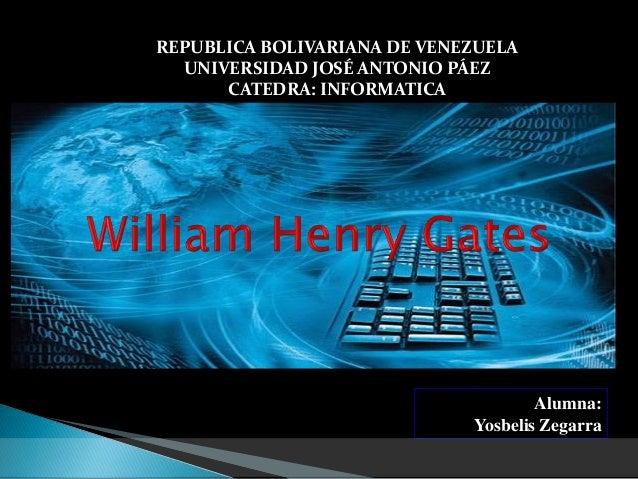 REPUBLICA BOLIVARIANA DE VENEZUELA  UNIVERSIDAD JOSÉ ANTONIO PÁEZ  CATEDRA: INFORMATICA  Alumna:  Yosbelis Zegarra