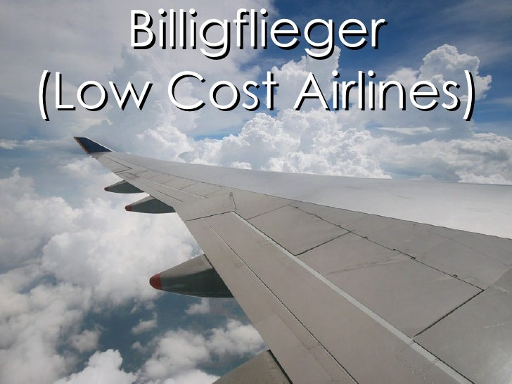 Billigflieger (Low Cost Airlines)