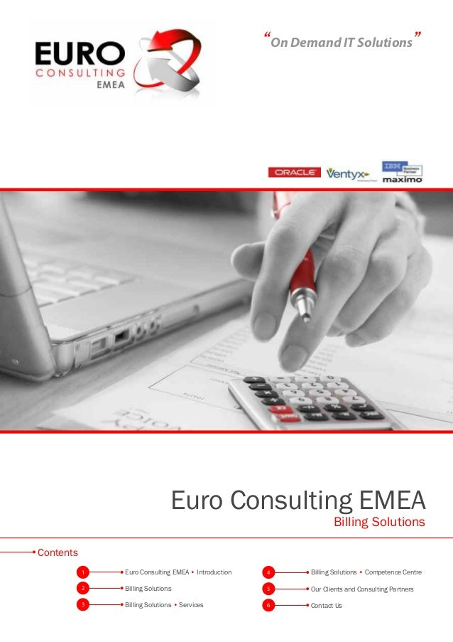 """On Demand IT Solutions"" Euro Consulting EMEA Billing Solutions 1 2 3 4 5 6 Euro Consulting EMEA • Introduction Billing So..."