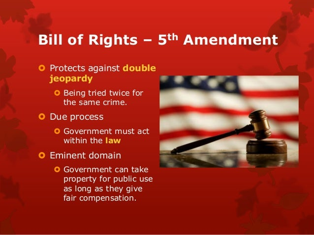 Double Jeopardy 5th Amendment Bill of rights...