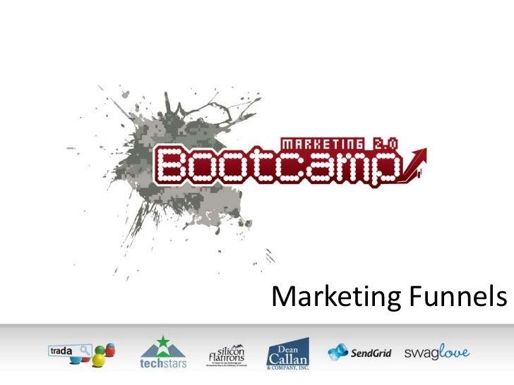 Marketing Funnel by Bill Quinn [Metrics Marketing Bootcamp]