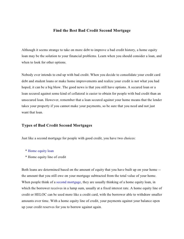 Find the Best Bad Credit Second Mortgage    Although it seems strange to take on more debt to improve a bad credit history...