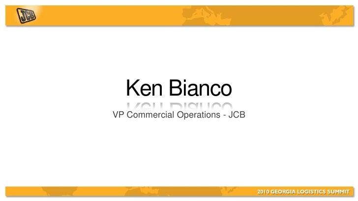 Ken Bianco VP Commercial Operations - JCB