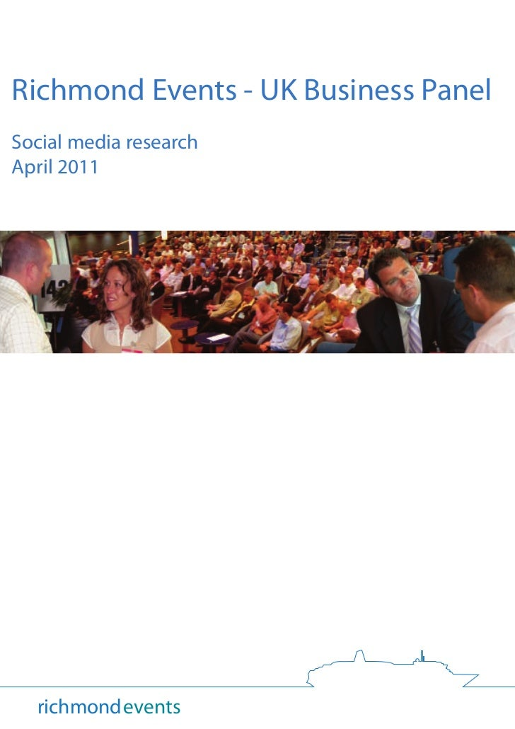 Richmond Events - UK Business PanelSocial media researchApril 2011  richmondevents