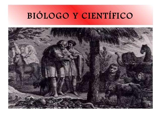 BIÓLOGO Y CIENTÍFICO
