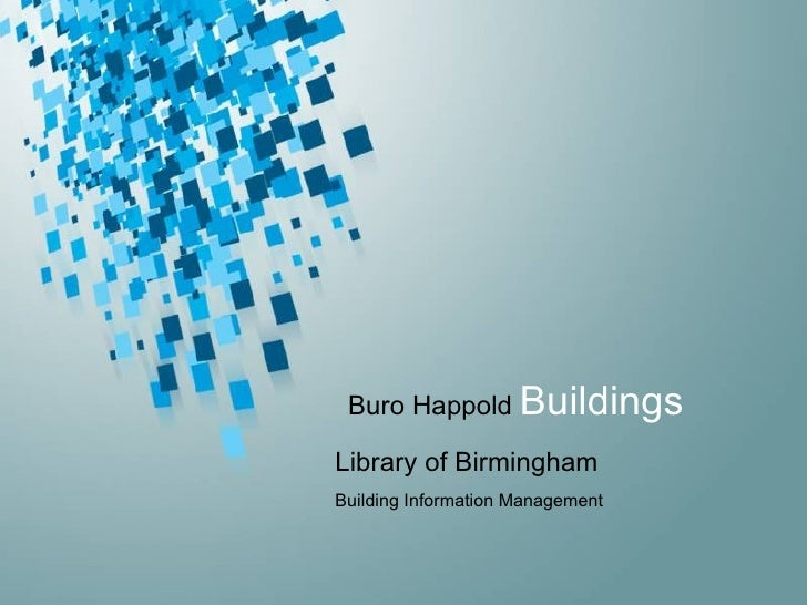 Library of Birmingham Building Information Management