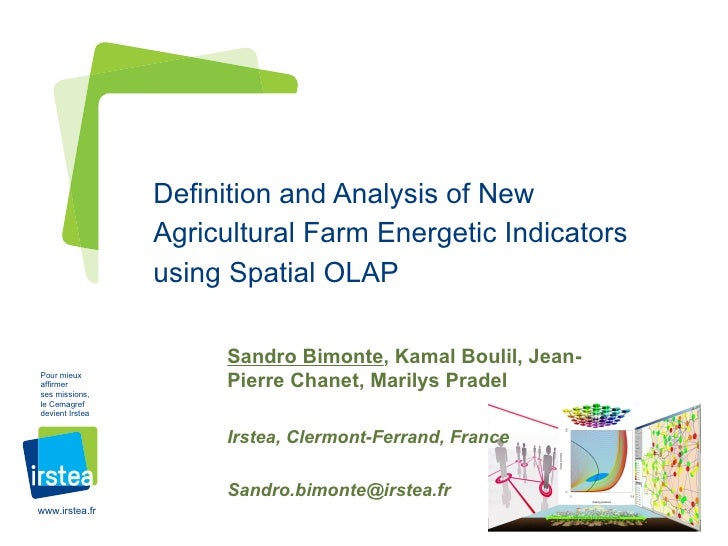 Definition and Analysis of New                 Agricultural Farm Energetic Indicators                 using Spatial OLAP  ...