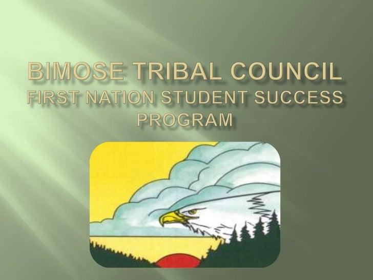 Bimose Tribal CouncilFirst Nation student success program<br />