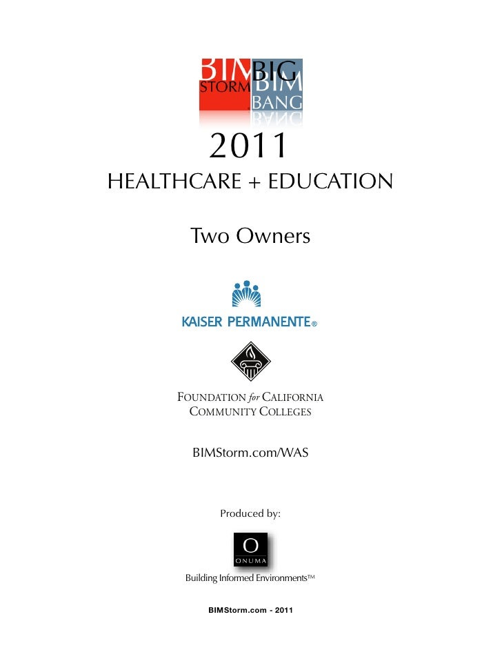 !               2011    HEALTHCARE + EDUCATION           Two Owners         FOUNDATION for CALIFORNIA           COMMUNITY ...