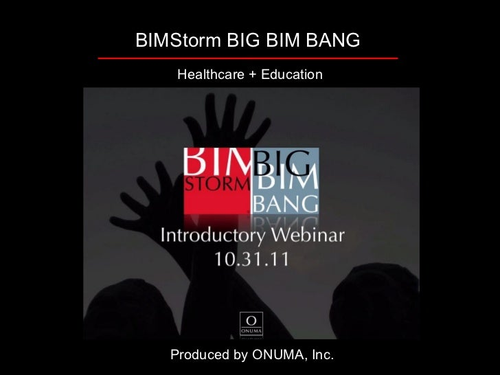 BIMStorm BIG BIM BANG introductory overview