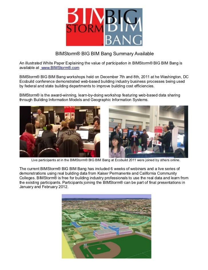 BIMStorm® BIG BIM Bang Summary AvailableAn illustrated White Paper Explaining the value of participation in BIMStorm® BIG ...