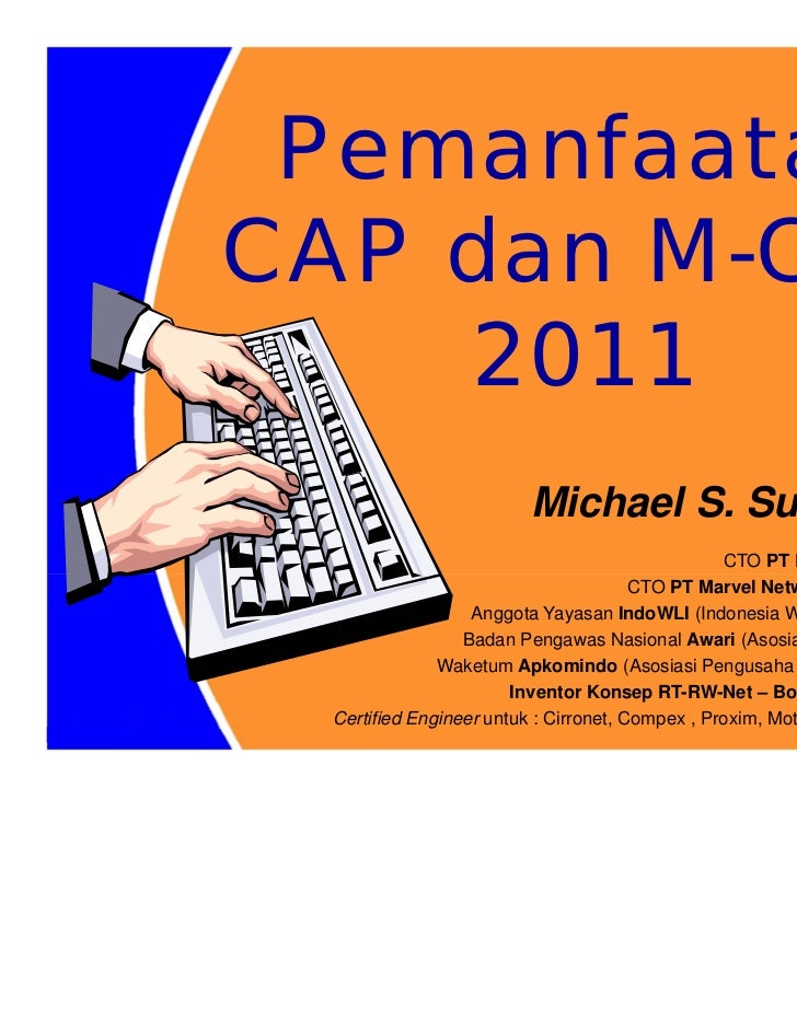 PemanfaatanCAP dan M-CAP    2011                        Michael S. Sunggiardi                                             ...