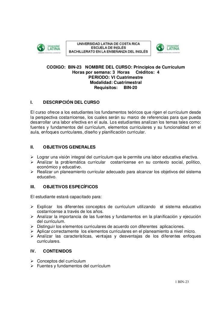 CODIGO: BIN-23 NOMBRE DEL CURSO: Principios de Currículum                      Horas por semana: 3 Horas Créditos: 4      ...