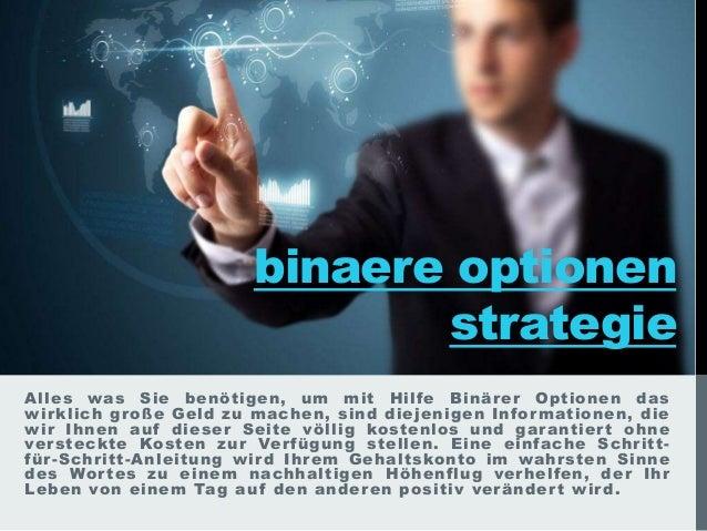 Binäre Optionen sind eine beliebte und interessante Methode für ein Zusatzeinkommen der Schweizer - kein Wunder, dass sie mit binäre Unternehmen Optionen Brokern zusammenarbeiten binäre Unternehmen Optionen.