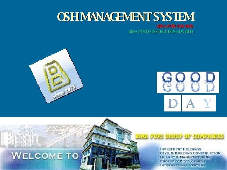 OSH MANAGEMENT SYSTEM BINA PURI SDN BHD BINA PURI CONSTRUCTION SDN BHD