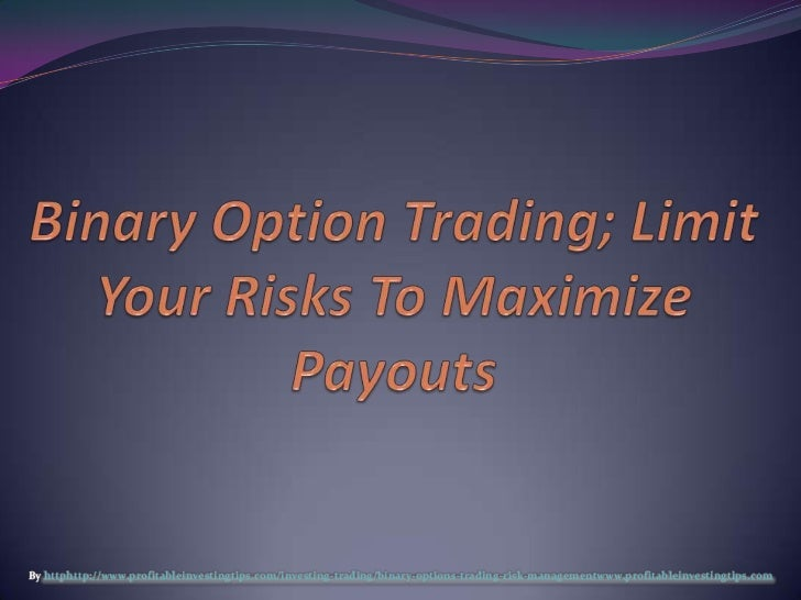 Risk management trading options