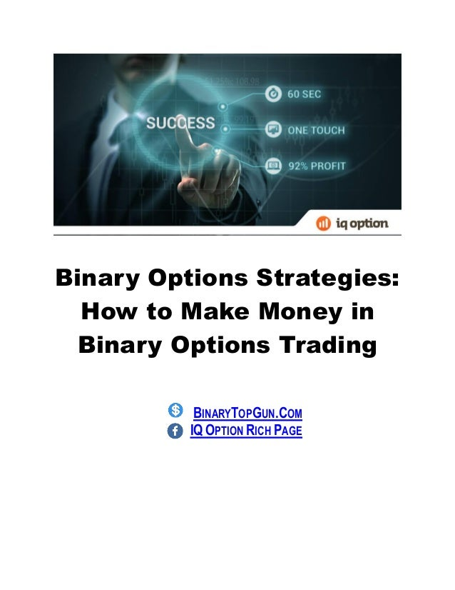 Make money with binary options trading
