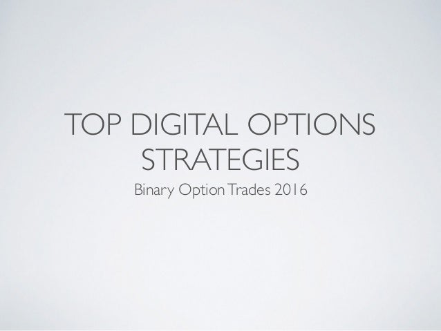 Binary options strategy 2016