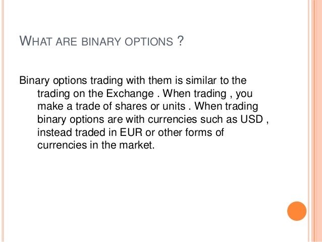 Asset or nothing binary option example