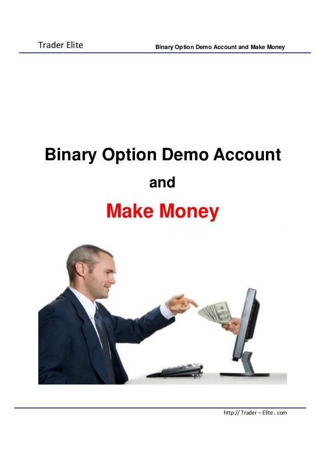 Binary options broker demo account