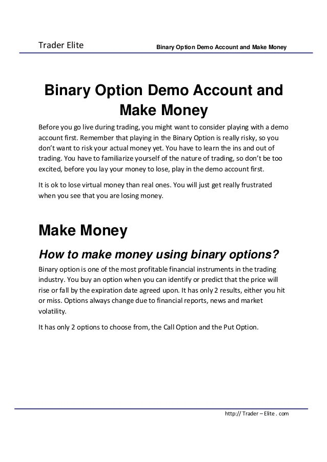 Demo accounts for binary options