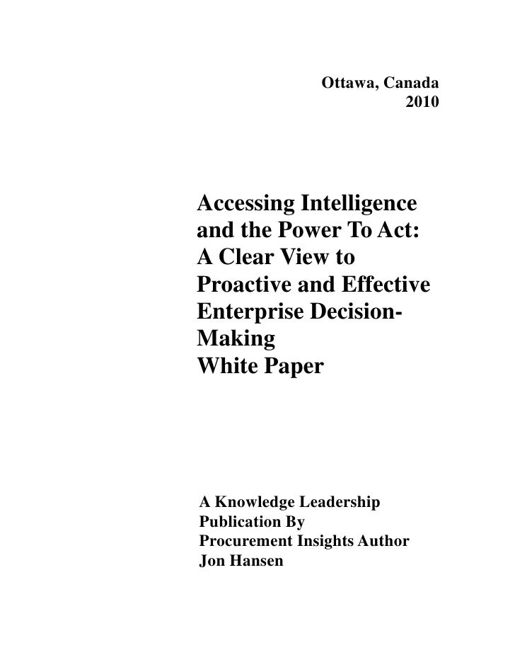 Ottawa, Canada                          2010     Accessing Intelligence and the Power To Act: A Clear View to Proactive an...