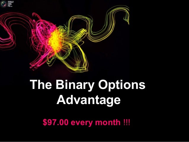Binary option advantage