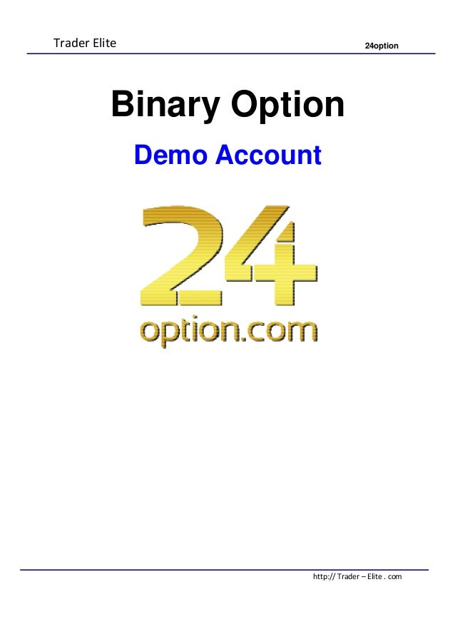 Binary options broker with demo account