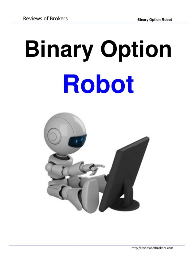Binary option robot fake