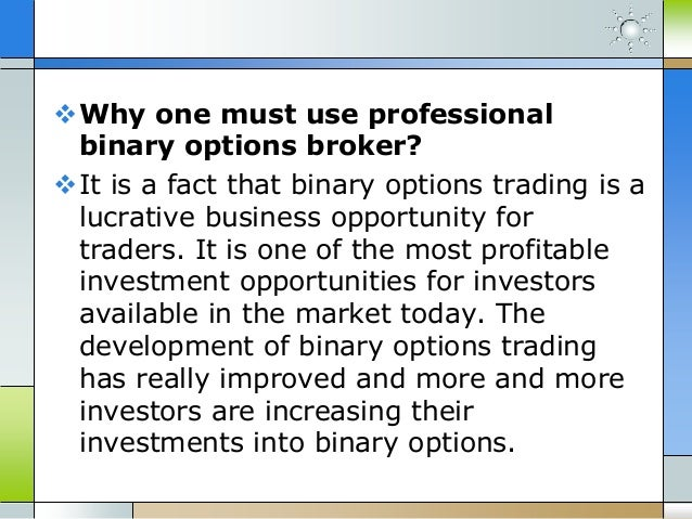 Binary options opportunity