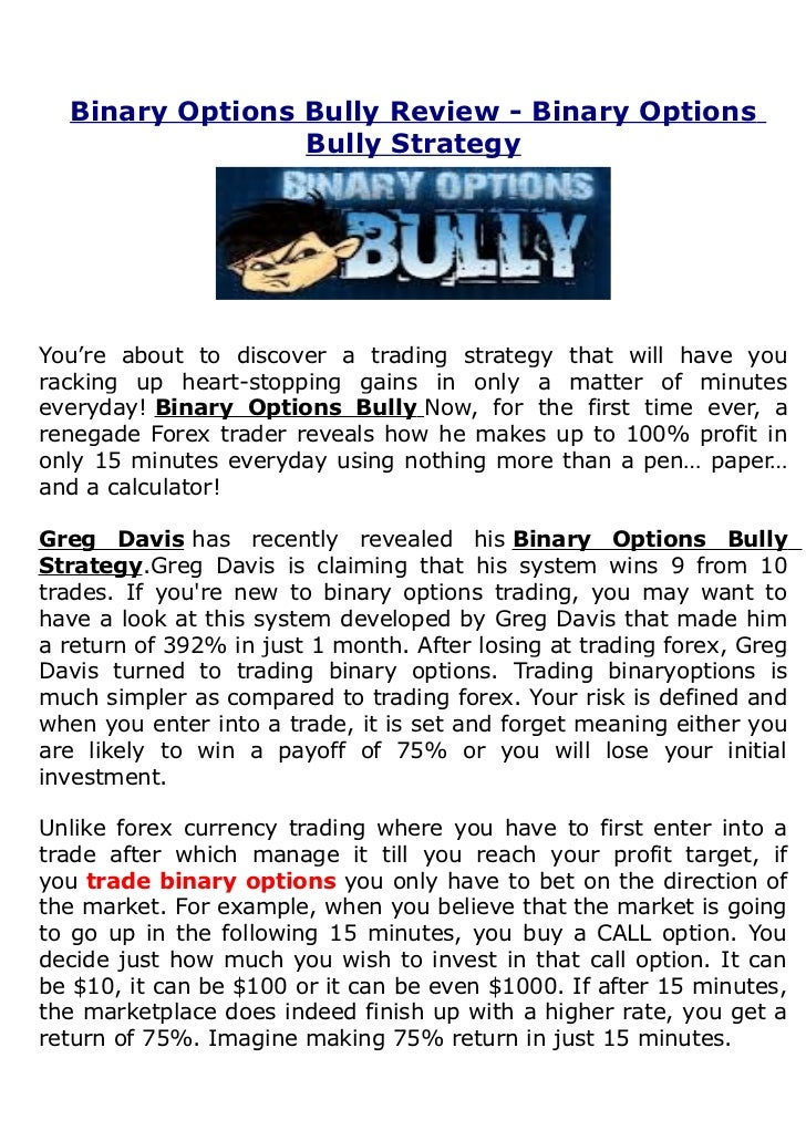 Binary options bully formula
