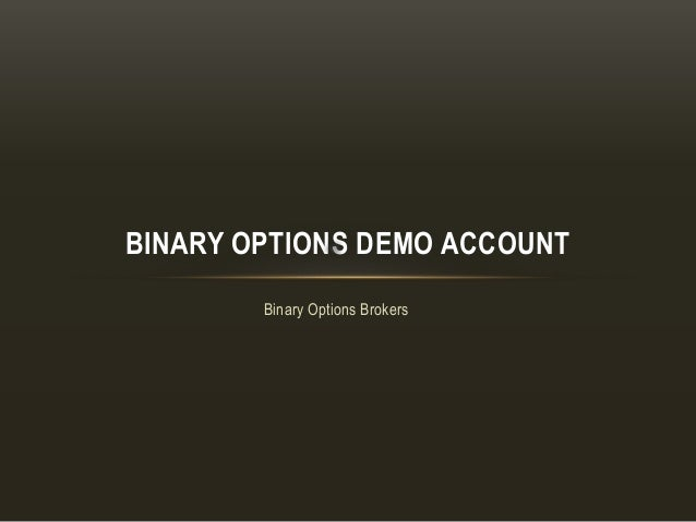 Binary option robot demo account