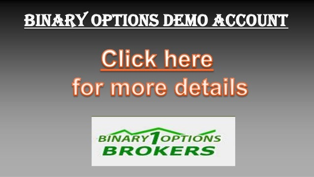 Demo binary options platform im