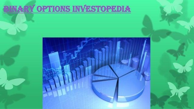 Binary options trading investopedia