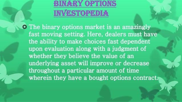Investopedia binary options strategies