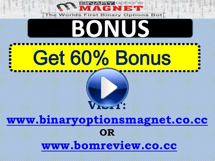 Binary options magnet