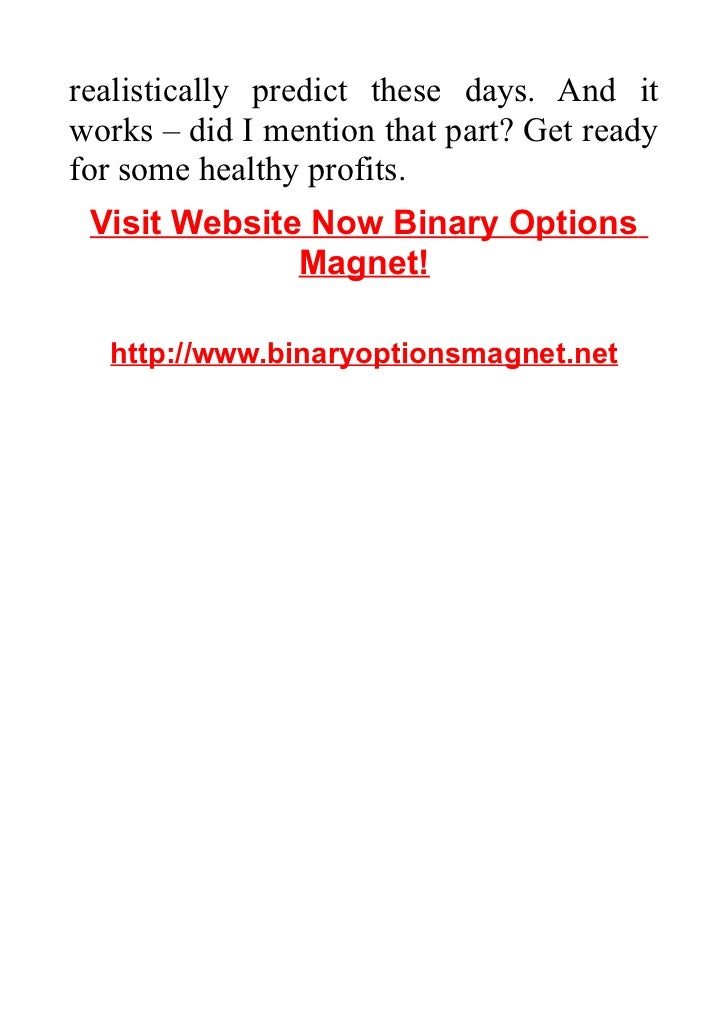 Binary options magnet login