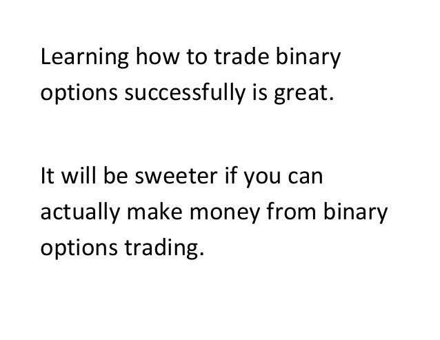 Can i really make money on binary options