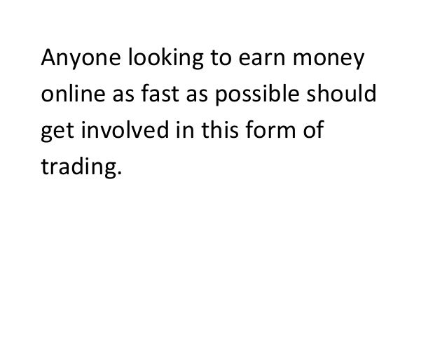 Has Anyone Made Money Trading Binary Options - Has anyone ever traded binary options and became successful