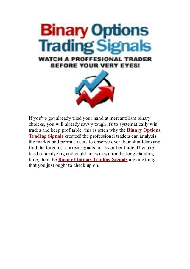 Good binary options signals
