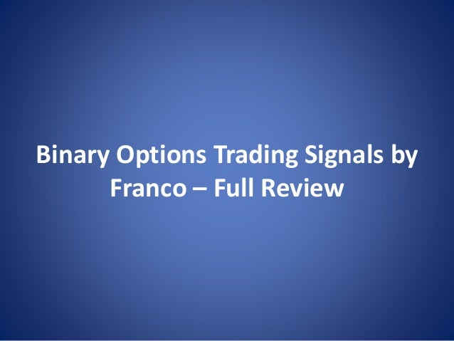 Trading binary options with franco