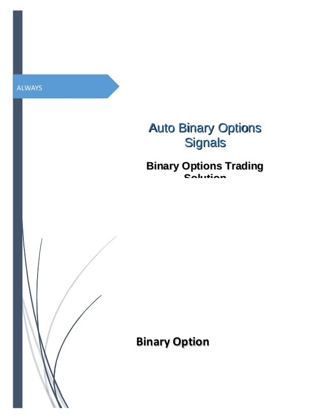Binary option auto signals