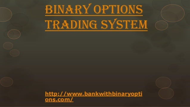 The niche trading system binary options basics and trading plan