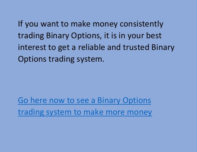 Binary options how to make money