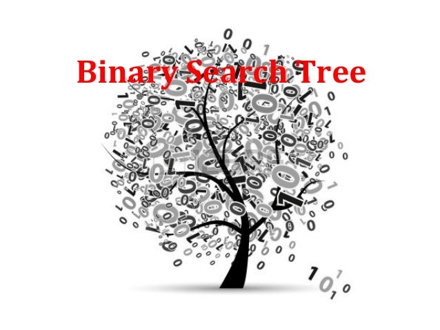 binary search tree Powerpoint presentations: sahni's lecture 20 sahni's lecture 21 locally maintained slide set in addition to the binary expression tree, we can use binary trees to.