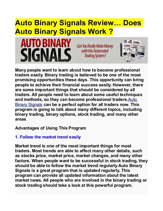 Auto binary signals real review