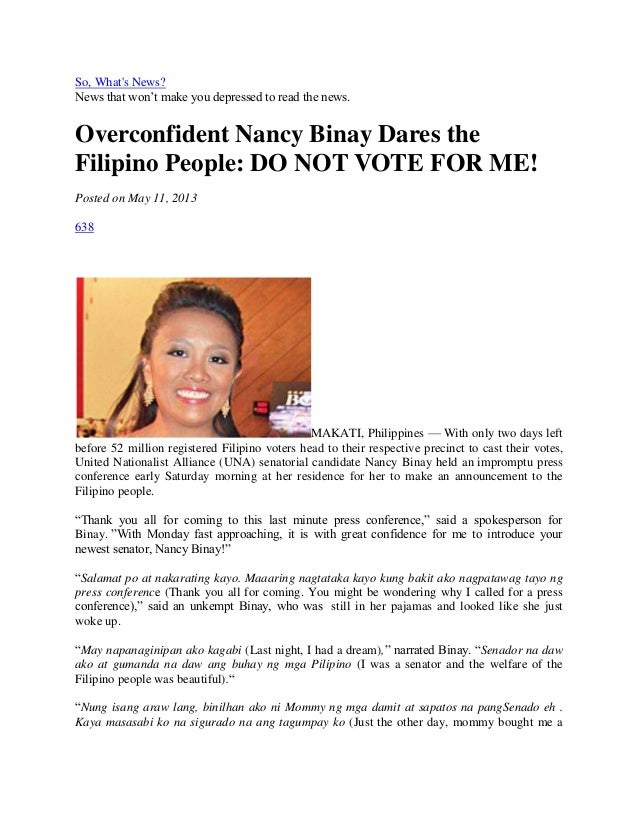 So, Whats News?News that won't make you depressed to read the news.Overconfident Nancy Binay Dares theFilipino People: DO ...
