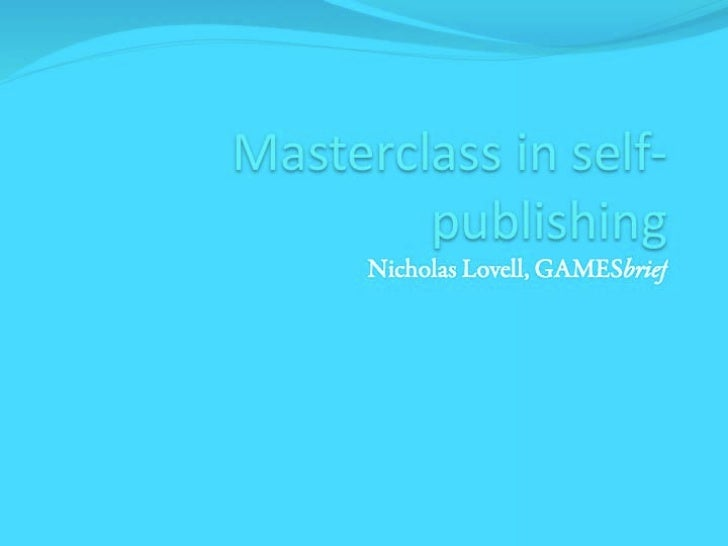 Masterclass in Self-Publishing by Nicholas Lovell